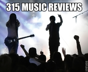 315 Music Reviews